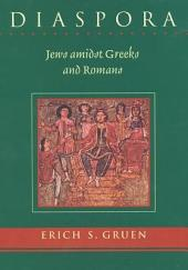 Diaspora: Jews Amidst Greeks and Romans