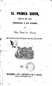 El Primer Giron: drama en tres actos, original y en verso