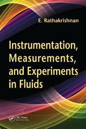Instrumentation, Measurements, and Experiments in Fluids