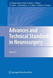 Advances and Technical Standards in Neurosurgery: Volume 33