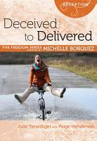 Deceived to Delivered PDF