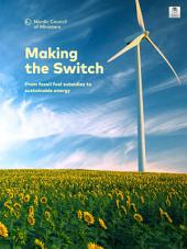 Making the Switch: From fossil fuel subsidies to sustainable energy