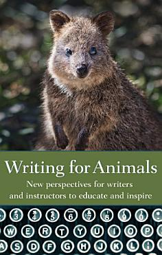 Writing for Animals PDF