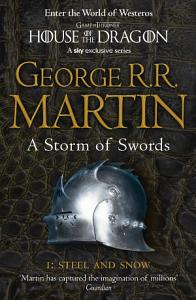 A Storm of Swords  Part 1 Steel and Snow  A Song of Ice and Fire  Book 3  Book