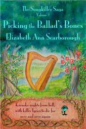 Picking the Ballad's Bones