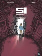 Si seulement - Tome 2 - Si seulement ?
