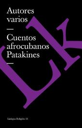 Cuentos afrocubanos (Patakines)