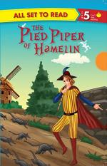 The Pied Piper Of Hamelin : All Set To Read