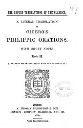 A literal translation of Cicero's Philipic orations, with notes: Book 2