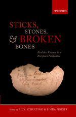 Sticks, Stones, and Broken Bones