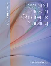 Law and Ethics in Children's Nursing