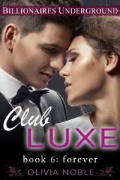 Club Luxe 6: Forever