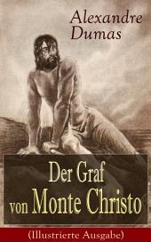 Der Graf von Monte Christo (Illustrierte Ausgabe): Ein spannender Abenteuerroman (Kinder- und Jugendbuch)