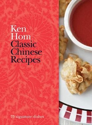 Classic Chinese Recipes PDF
