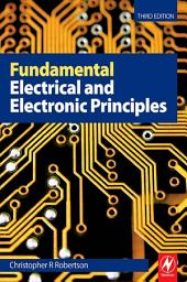 Fundamental Electrical and Electronic Principles: Edition 3