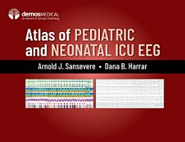 Atlas of Pediatric and Neonatal ICU EEG PDF