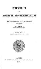 Zeitschrift des Aachener Geschichtsvereins: Band 8