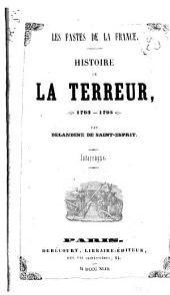 Histoire de la Terreur - 1793-1795. Interrègne