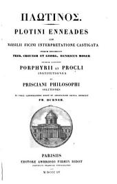 Porphyrii et Procli Institutiones et Prisciani Philosophi solutiones