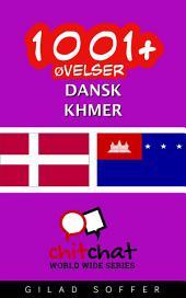 1001+ Øvelser dansk - Khmer