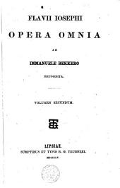 Flavii Iosephi Opera omnia: Volume 2