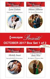 Harlequin Presents October 2017 - Box Set 1 of 2: Claimed for the Leonelli Legacy\Buying His Bride of Convenience\The Tycoon's Marriage Deal\His Majesty's Temporary Bride