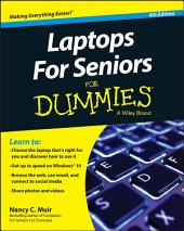 Laptops For Seniors For Dummies: Edition 4