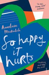 So Happy It Hurts Book PDF