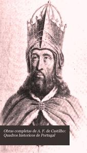 Obras completas de A. F. de Castilho: Quadros historicos de Portugal