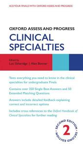 Oxford Assess and Progress: Clinical Specialties: Edition 2