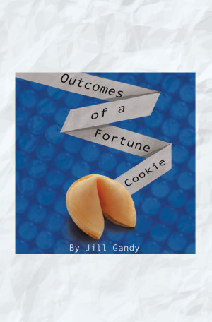 Outcomes of a Fortune Cookie