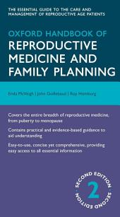 Oxford Handbook of Reproductive Medicine and Family Planning: Edition 2