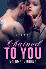 Chained to You, Vol. 1: Bound