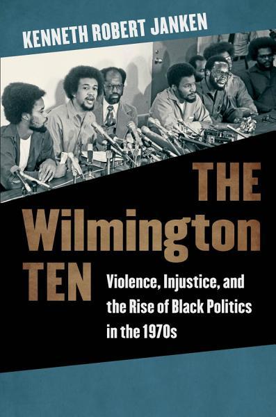 Download The Wilmington Ten Book