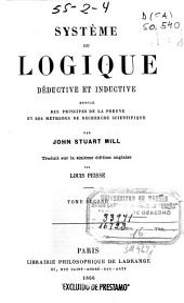Système de logique déductive et inductive: exposé des principes de la preuve et des méthodes de recherche scientifique, Volume2