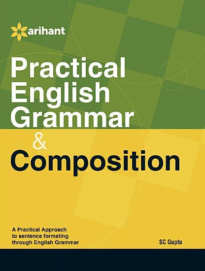 Practical English Grammar   Composition PDF
