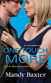 One Touch More
