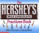 The Hershey s Milk Chocolate Bar Fractions Book Book