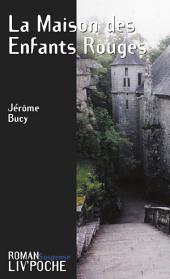 La Maison des Enfants Rouges: Un roman captivant