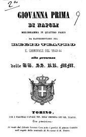 Giovanna Prima di Napoli melodramma in quattro parti da rappresentarsi nel Regio Teatro il carnovale del 1843-44 ... [testo di Agostino Pendola]: Edizione 1