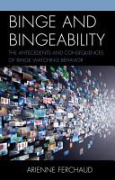 Binge and Bingeability PDF