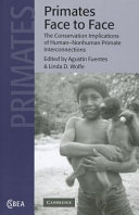 Primates Face to Face - Conservation Implications of Human-Nonhuman Primate Interconnections