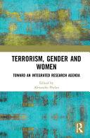 Terrorism, Gender and Women