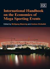 International Handbook on the Economics of Mega Sporting Events