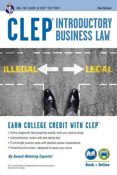CLEP   Introductory Business Law Book   Online  2nd Ed