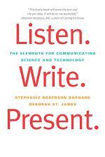 Listen. Write. Present.