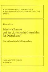 Friedrich Zarncke und das  Literarische Centralblatt f  r Deutschland  PDF