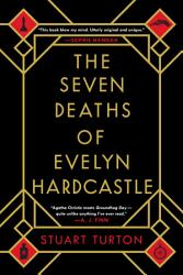 The Seven Deaths Of Evelyn Hardcastle PDF