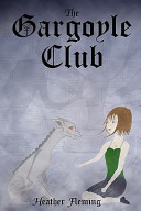 The Gargoyle Club  the Gargoyle Legends Series 1