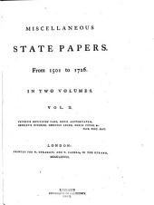 Miscellaneous State Papers: From 1501-1726, Volume 2
